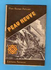 ►FERENCZI - MON ROMAN POLICIER N°274 - PEAU NEUVE - LORTAC - 1953