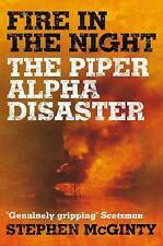 Fire in the Night: The Piper Alpha Disaster-ExLibrary