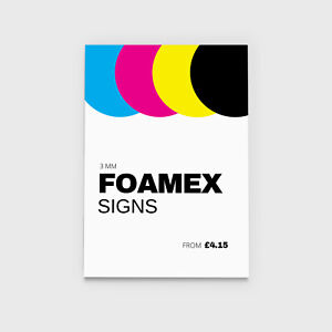 3mm Thick Full colour custom UV printed Foamex signs Indoor & outdoor Low prices