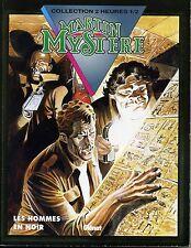MARTIN MYSTERE. HOMMES EN NOIR. L'EPEE DU ROI ARTHUR. ED BONELLI-GLENAT 1993