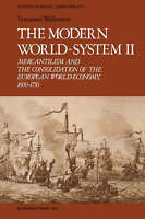 The Modern World-System II: Mercantilism and the Consolidation of the-ExLibrary