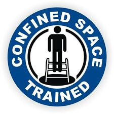 Confined Space Trained Hard Hat Decal / Helmet Sticker Label Safety OSHA Safe