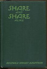 Share and Share Alike-Reginald Wright Kauffman-Chelsea House Mystery 1st Ed-1925