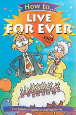 How to Live for Ever, New, Nick Arnold Book