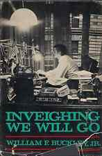 "WILLIAM F. BUCKLEY, JR. ""Inveighing We Will Go"" (1972) FIRST EDITION HC/DJ"