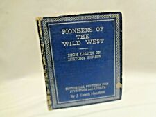 1933 Vintage Pioneers of the Wild West  History Illustrated Big Little Book