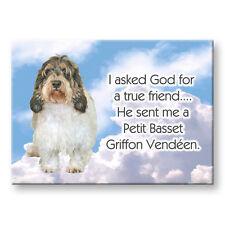 Petit Basset Griffon Vendeen True Friend Fridge Magnet