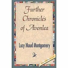 Further Chronicles of Avonlea (Hardback or Cased Book)