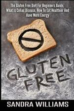 Grain and Dairy Free Cookbook, Wheat Belly Diet Foods, Gluten Intolerance...