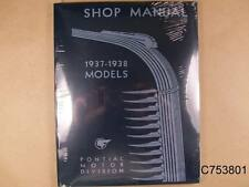 1937 1938 Pontiac Shop Manual 6 & 8 cylinder 232 Pages, C753801