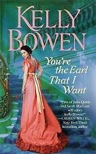 You're the Earl That I Want by Kelly Bowen (Paperback, 2015) New