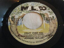 JOHNNIE TAYLOR 45 Crazy Over You / What Kind Of Man Do You Want 1992 Malaco M NM