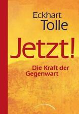 Jetzt! Die Kraft der Gegenwart von Eckhart Tolle (2010, Taschenbuch)