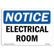 OSHA Notice - NOTICE Electrical Room Sign | Heavy Duty Sign or Label