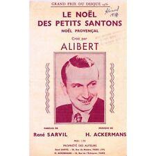 Le NOEL des PETITS SANTONS Chanté ALIBERT Paroles René SARVIL Musique ACKERMANS