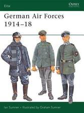 Elite: German Air Forces 1914-18 135 by Ian Sumner AVIATION WWI
