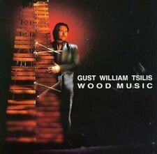 Gust William Tsilis Wood music (1993)  [CD]