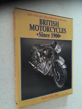 BRITISH MOTORCYCLES SINCE 1900 - Paul Collins