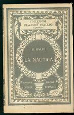 BALDI BERNARDINO LA NAUTICA UTET ANNI'20 CLASSICI ITALIANI CON NOTE 11 POESIA