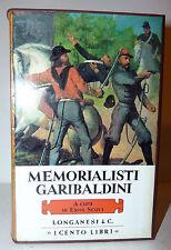 Cento Libri Longanesi - Eros Sequi: Memorialisti Garibaldini 1973 Risorgimento