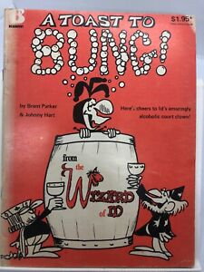 A Toast to Bung! by Parker & Hart (Paperback 1981)