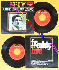LP 45 7'' FREDDY Don diri don Vaya con dios 1968 switzerland no cd mc dvd vhs