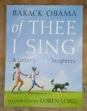 Of Thee I Sing: A Letter to My Daughters, Barack Obama, Signed By Loren Long 1st