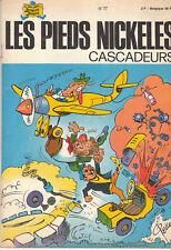 Les Pieds Nickelés cascadeurs. SPE n°77 - 1973. TTB
