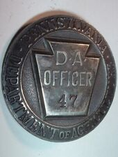 Antique OBSOLETE PENNSYLVANIA DEPARTMENT OF AGRICULTURE D.A. OFFICER 47 , Police