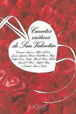 Cuentos Eroticos De San Valentin Cuentos Eroticos De San Valentin (Spa-ExLibrary
