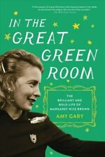 In the Great Green Room The Brilliant and Bold Life of Margaret... #15466