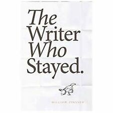 The Writer Who Stayed, Zinsser, William, New Book
