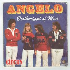 "BROTHERHOOD OF MAN Vinyl 45 tours 7"" CIRCUS - ANGELO - PYE 140249 Frais Reduit"