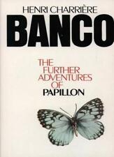 Banco: The Further Adventures of Papillon,Henri Charrière