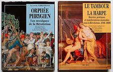 LOT ORPHEE PHRYGIEN & LE TAMBOUR ET LA HARPE MUSIQUES DE LA REVOLUTION FRANCAISE