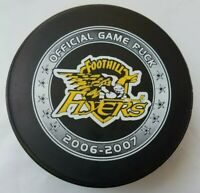 2006-07 FOOTHILL FLYERS OFFICIAL GAME PUCK MADE IN CANADA LINDSAY MFG.