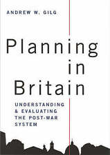 Planning in Britain: Understanding and Evaluating the Post-War System-ExLibrary