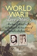 World War II Love Stories: At a Time of Global Con