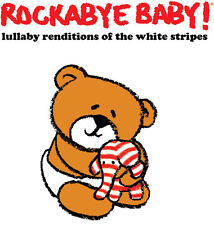 Lullaby Renditions Of White Stripes - Rockabye Baby! (2013, CD NEUF)