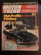 Motor Trend Magazine July 1982 Pontiac Trans AM Convertible De Lorean (JJ) J