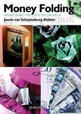 Money Folding: Making Banknotes in by Jannie Van Schuylenburg-Ter Aar 1844483290
