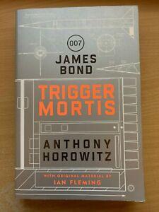 Trigger Mortis Anthony Horowitz Ian Fleming Book 47 James Bond 007 (Paperback)
