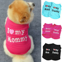 I Love My Daddy Mommy Dog Puppy Vest Pet Clothes Summer Apparel Costumes Fashion