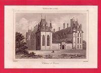 le Château d'Ecouen  GRAVURE 1845  FRANCE XVI