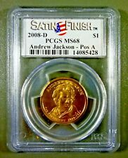 2008 D A Jackson Presidential Series $1 Position A PCGS MS68 Satin Finish