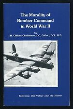 THE MORALITY OF BOMBER COMMAND IN WORLD WAR II by H. CLIFFORD CHADDERTON