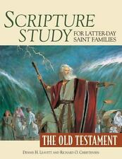 Scripture Study for Latter-Day Saint Families: The Old Testament