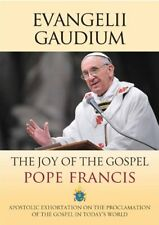Evangelii Gaudium: To the Bishops, Clergy, Consecrated Persons and the Lay Fai,