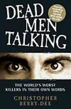 Dead Men Talking: The World's Worst Killes in Their Own Words, Berry-Dee, Christ