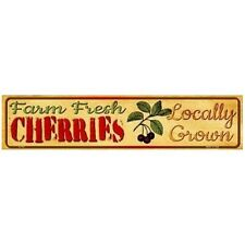"Indoor/Outdoor Farm Fresh Locally Grown Cherries Metal Mini Street Sign 4"" x 18"""